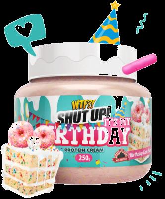 Max Protein WTF - Shut up! It's my Birthday
